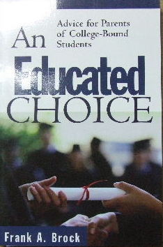 Image for An Educated Choice  Advice for parents of college-bound students