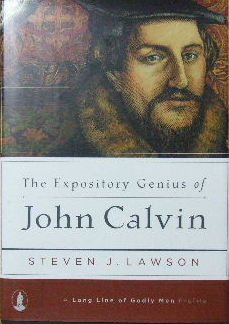 Image for The Expository Genius of John Calvin.