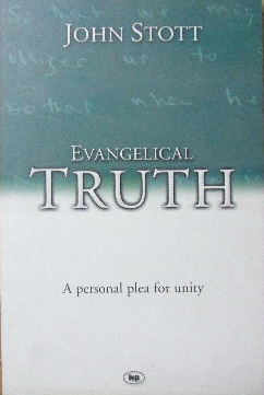 Image for Evangelical Truth  A Personal Plea for Unity