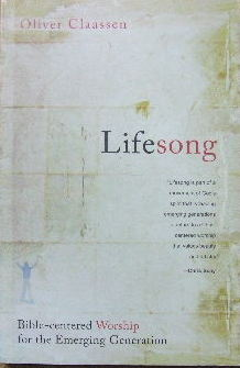 Image for Lifesong: Bible centered worship for the Emerging Generation.