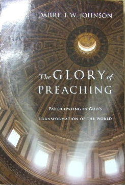 Image for The Glory Of Preaching  Participating in God's Transformation of the World