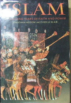 Image for Islam  A Thousand Years of Faith and Power