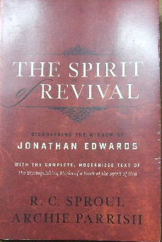 Image for The Spirit of Revival: Discovering the Wisdom of Jonathan Edwards  with the complete modernized text of The Dsitinguishing Marks of a Work of the Spirit of God