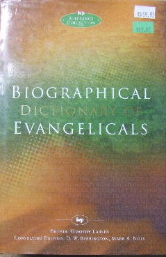 Image for Biographical Dictionary of Evangelicals.