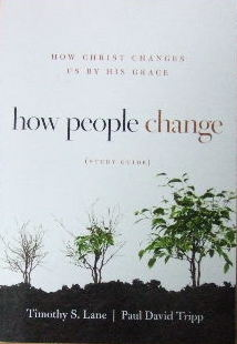 Image for How People Change - Study Guide  How God changes us by His grace