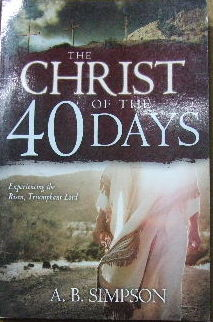 Image for The Christ of the Forty Days.