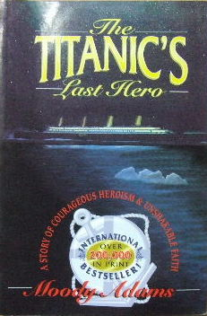 Image for The Titanic's Last Hero.