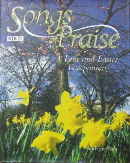 Image for Songs of Praise - a Lent and Easter Companion.