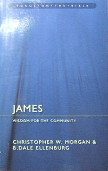 Image for James. Wisdom for the Community  (Focus on the Bible)