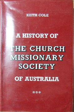 Image for A History of the Church Missionary Society of Australia.