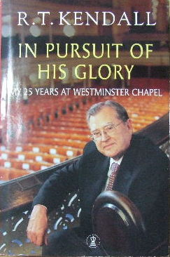 Image for In Pursuit of His Glory  My Twenty-Five Years At Westminster Chapel
