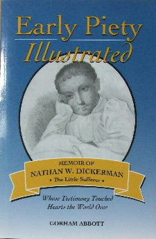 Image for Early Piety Illustrated  Memoir of Nathan W.Dickerman, the little sufferer
