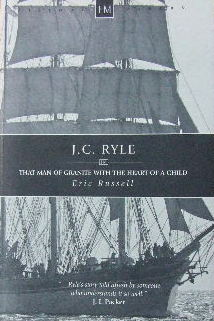 Image for J. C. Ryle  That Man of Granite With The Heart of a Child