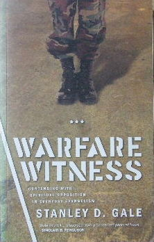 Image for Warfare Witness  Contending with Spiritual Opposition in Everyday Evangelism