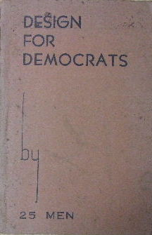 Image for Design for Democrats.  The autobiography of a free journal