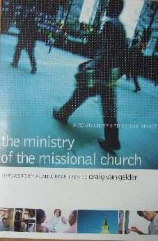 Image for The Ministry of the Missional Church : A Community Led by the Spirit.