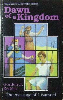 Image for Dawn of a Kingdom. The Message of 1 Samuel.