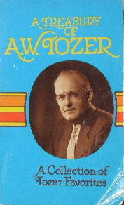 Image for A Treasury of A. W. Tozer  A Collection of Tozer Favorites