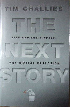 Image for The Next Story - life and faith after the digital explosion.