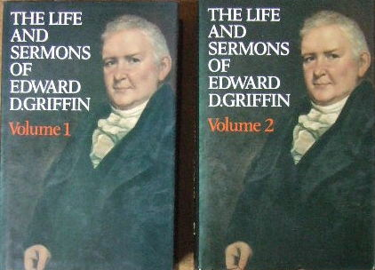Image for The Life and Sermons of Edward Griffin (Two volumes)  with Memoir of his life by William B. Sprague