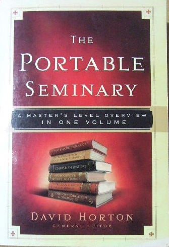 Image for The Portable Seminary  A Master's Level Overview in One Volume