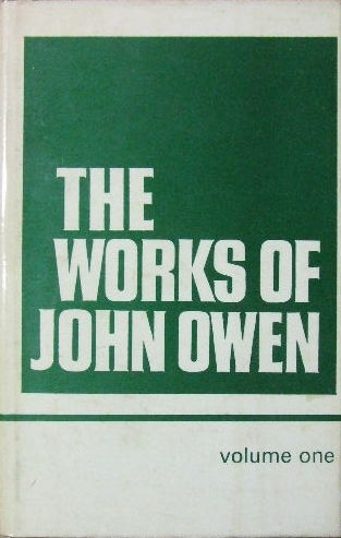 Image for The Works of John Owen  Volume 1.