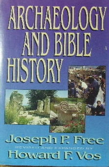 Image for Archaelogy and Bible History  (This edition revised and expanded by Howard F. Vos)
