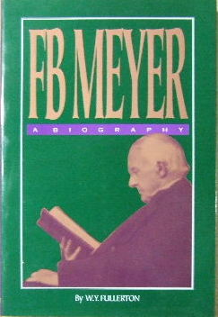 Image for F.B.Meyer - A Biography.