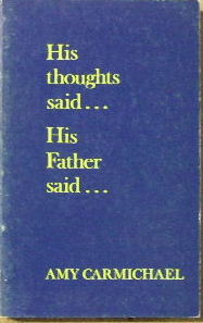 Image for His Thoughts said ... His Father said ...