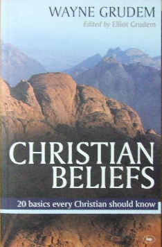 Image for Christian Beliefs  20 Basics Every Christian Should Know