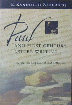 Image for Paul and First-Century Letter Writing : Secretaries, Composition and Collection.