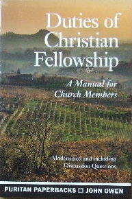 Image for Duties of Christian fellowship.  A manual for church emmbers