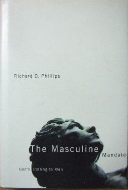 Image for The Masculine Mandate  God's calling to men