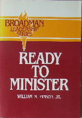 Image for Ready to minister  (Broadman Leadership Series)