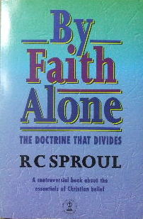 Image for ByFaith Alone  The doctrine that divides