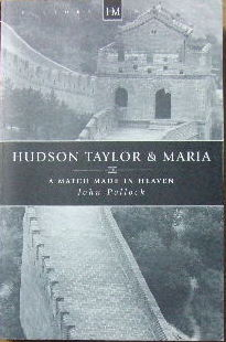 Image for Hudson Taylor and Maria  A match made in heaven