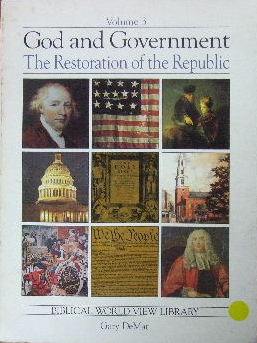 Image for God and Government, Vol. 3 - The Restoration of the Republic.