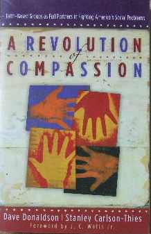 Image for A Revolution of Compassion  Faith-based groups as full partners in fighting America's social problems