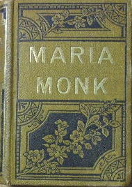 Image for The Mysteries of a Convent, and the awful disclosures of Maria Monk.