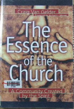 Image for The essence of the Church  A community created by the Spirit