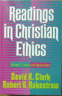 Image for Readings in Christian Ethics  Volume 2 : Issues and Applications