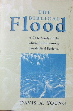 Image for The Biblical Flood  A Case Study of the Church's Response to Extrabiblical Evidence