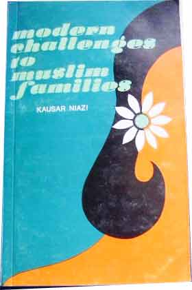 Image for Modern Challenges to Muslim Families  Sh. Muhammad Ashraf