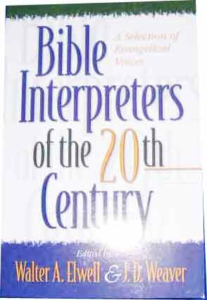 Image for Bible Interpreters of the 20th Century  A Selection of Evangelical Voices