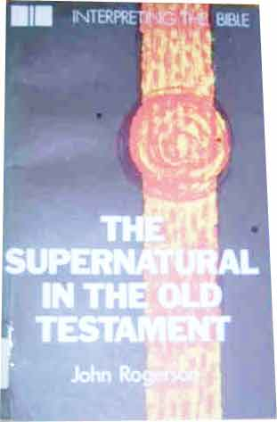 Image for The Supernatural in the Old Testament.