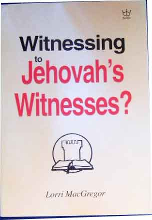 Image for Witnessing to Jehovah's Witnesses.