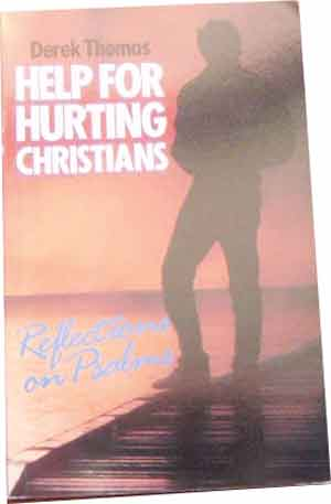 Image for Help for Hurting Christians  Reflections on Psalms