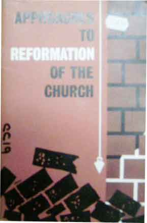 Image for Approaches to Reformation of the Church.