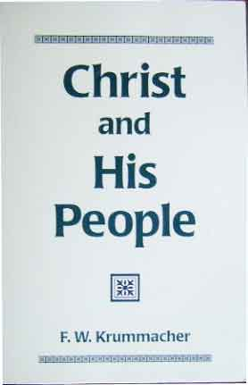 Image for Christ and His People.