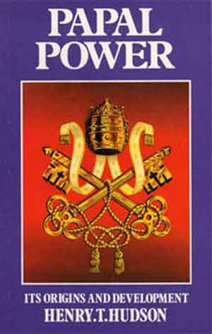 Image for Papal Power. Its Origin and Development.